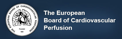 The European Board of Cardiovascular Perfusion